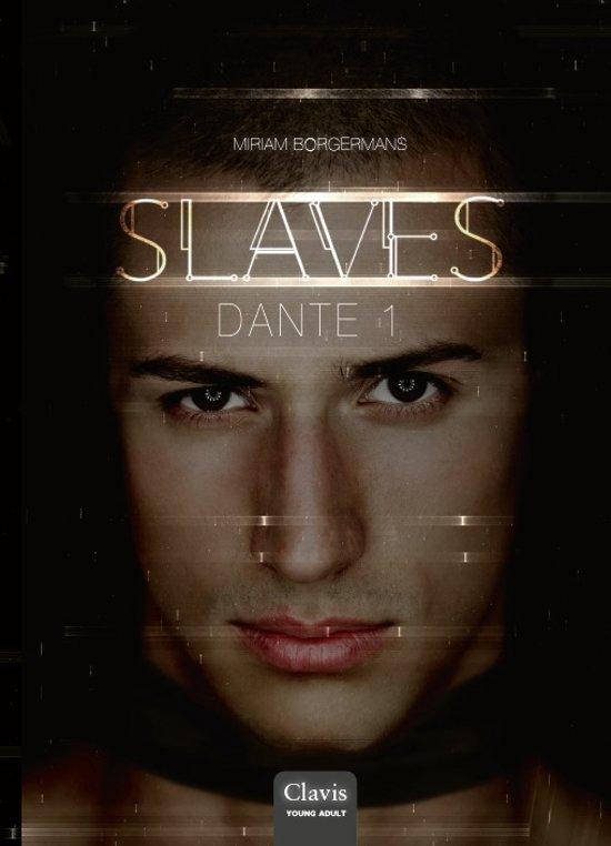 Slaves - Dante 1