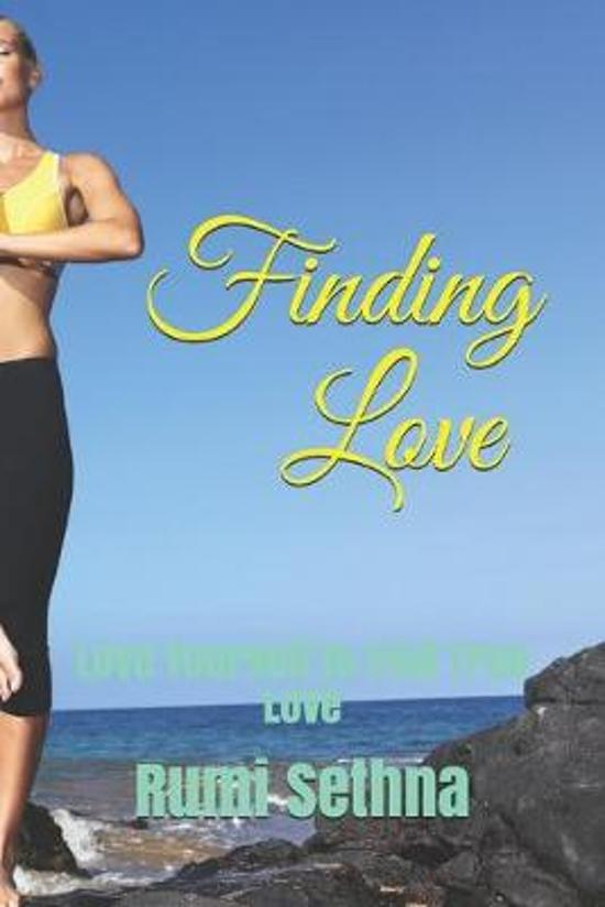 Finding Love: Love Yourself to Find True Love