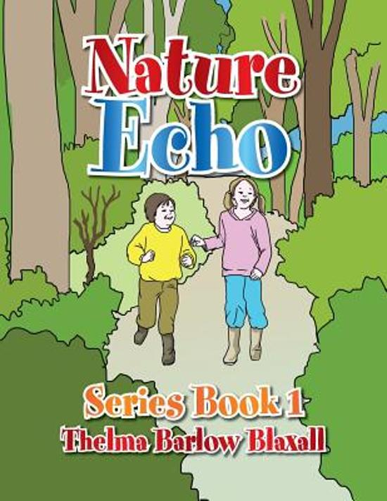 Nature Echo Series Book 1