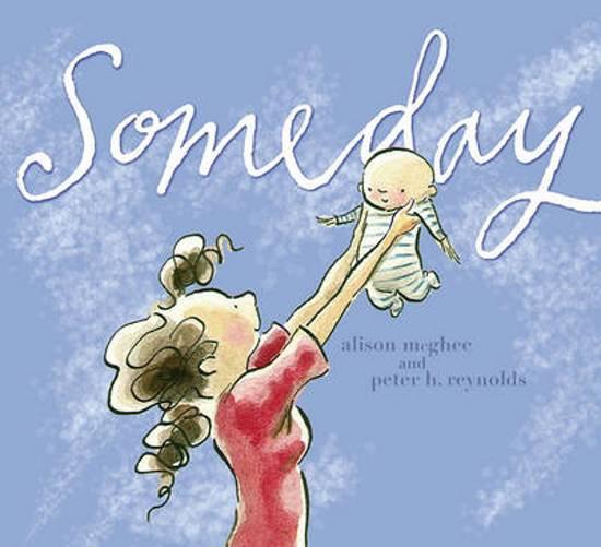 Boek cover Someday van Alison Mcghee (Hardcover)