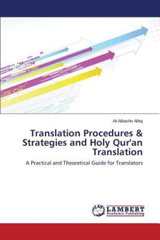 Translation Procedures & Strategies and Holy Qur'an Translation