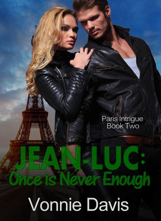 Jean-Luc: Once is Never Enough (Paris Intrigue 2)