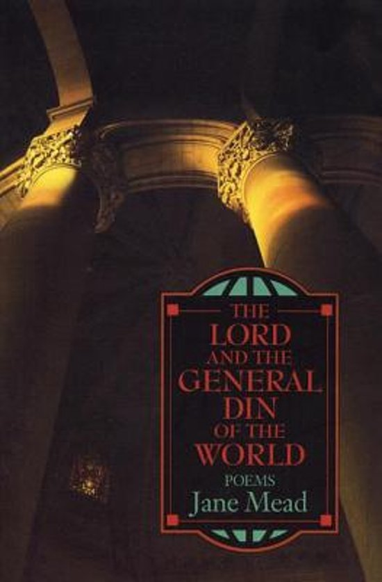 Lord and the General Din of the World
