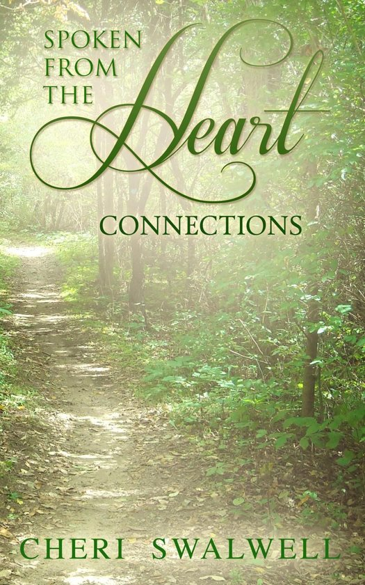 Spoken from the Heart: Connections