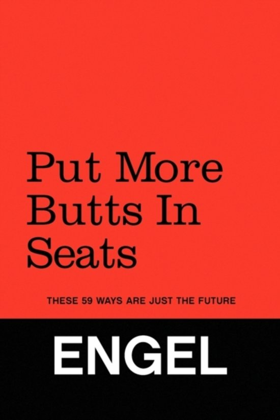 Put More Butts in Seats
