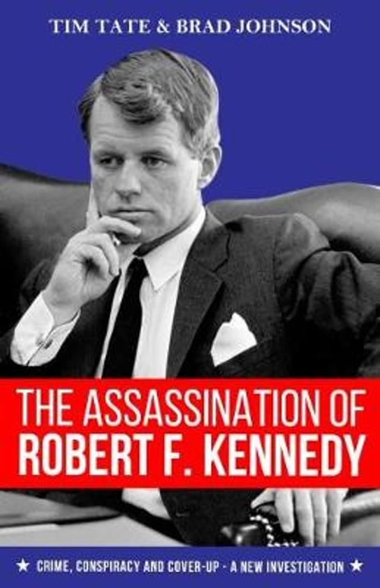 Boek cover The Assassination of Robert F. Kennedy van Tim Tate (Paperback)