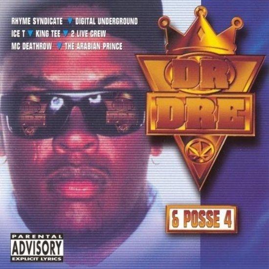 Dr. Dre & Posse Vol. 4