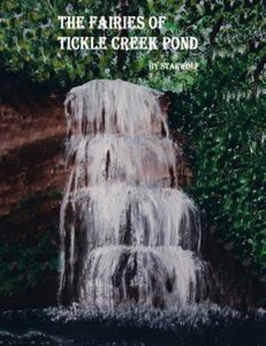 The Fairies of Tickle Creek Pond