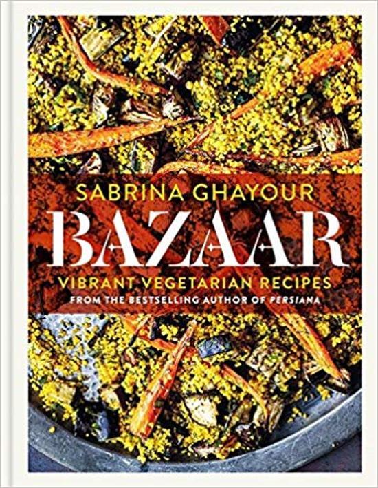 Boek cover Bazaar: Vibrant Vegetarian Recipes van Sabrina Ghayour (Hardcover)