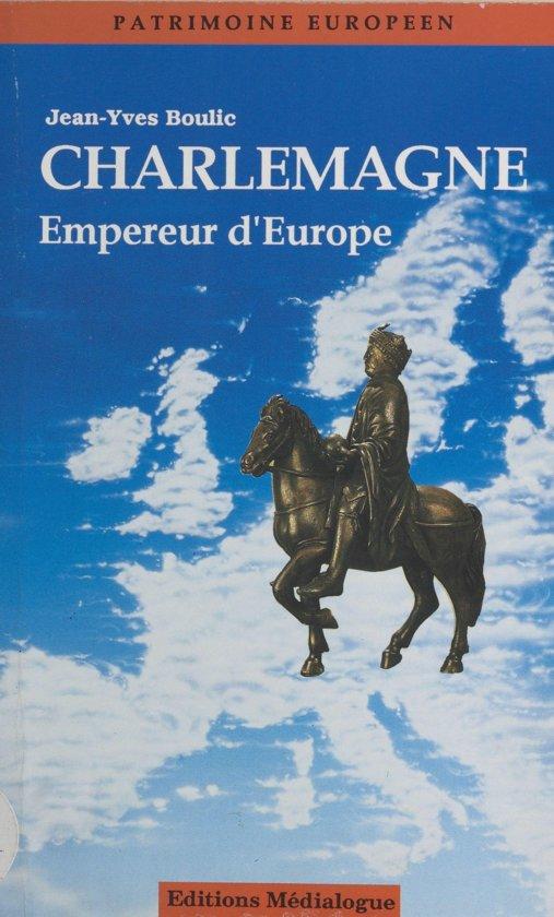 Charlemagne, empereur d'Europe