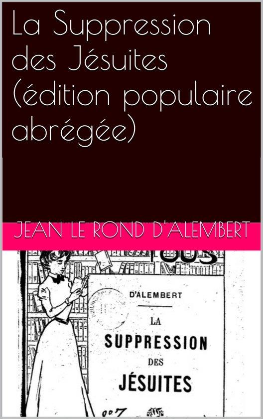 La Suppression des Jésuites (édition populaire abrégée)