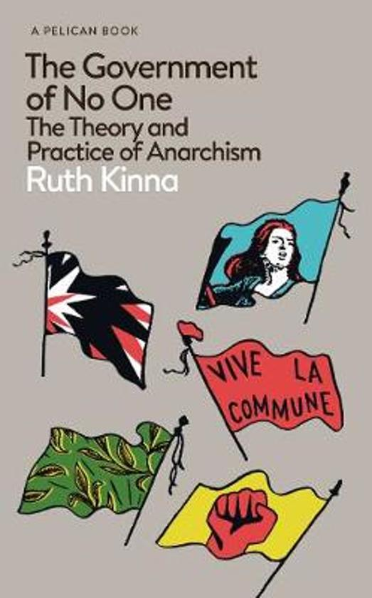 Boek cover The Government of No One van Ruth Kinna (Hardcover)