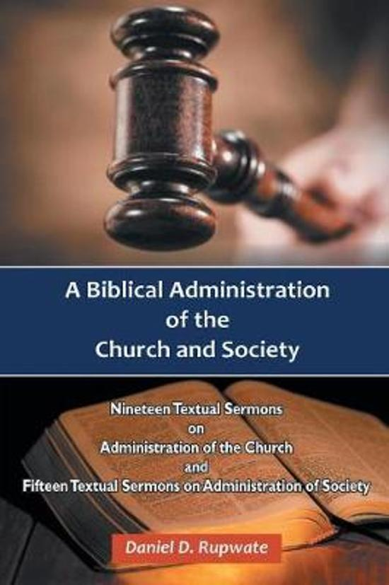 A Biblical Administration of the Church and Society