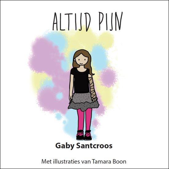 Altijd pijn - Gaby Santcroos