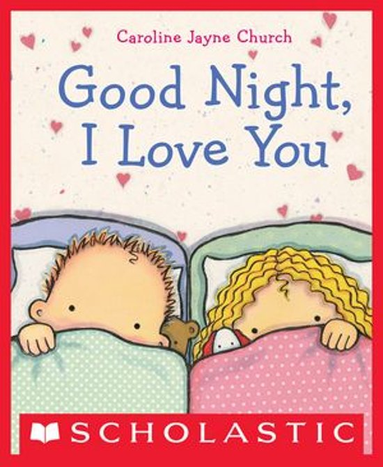 Bolcom Goodnight I Love You Ebook Caroline Jayne Church