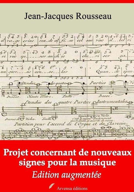 Projet concernant de nouveaux signes pour la musique – suivi d'annexes