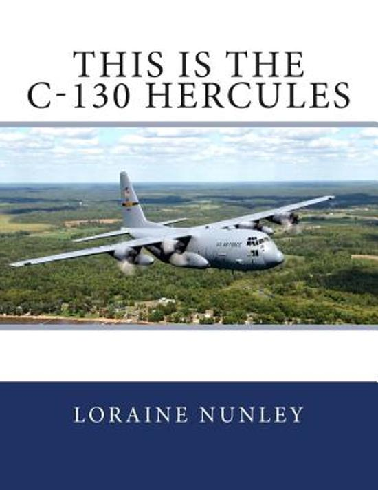 This Is the C-130 Hercules