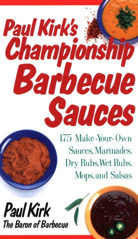 Boek cover Paul Kirks Championship Barbecue Sauces van Paul Kirk (Onbekend)