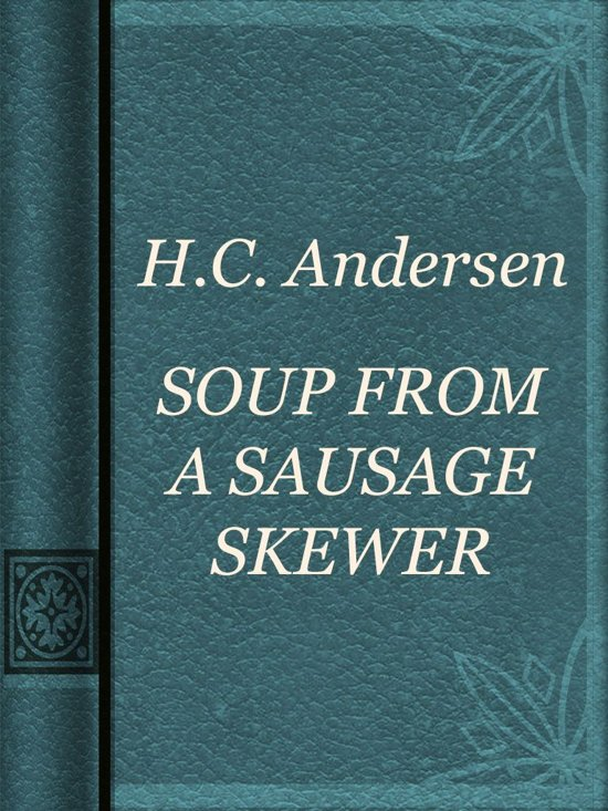 SOUP FROM A SAUSAGE SKEWER