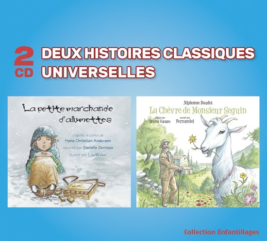 Deux Histoires Classiques Universel