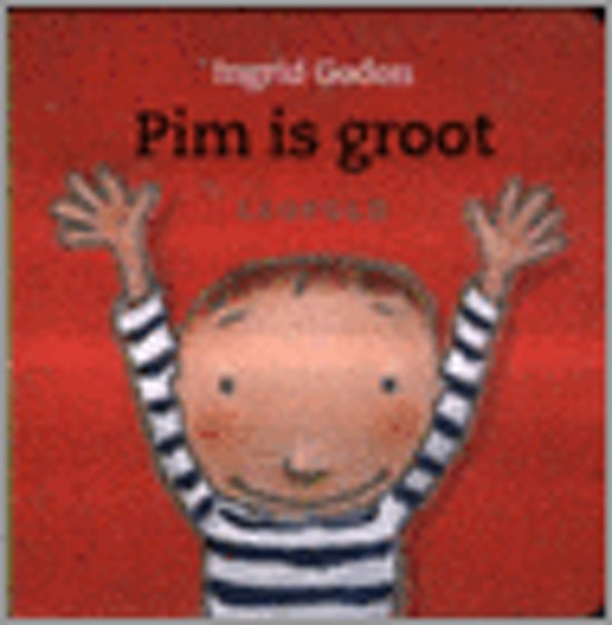 Pim Is Groot - Ingrid Godon pdf epub