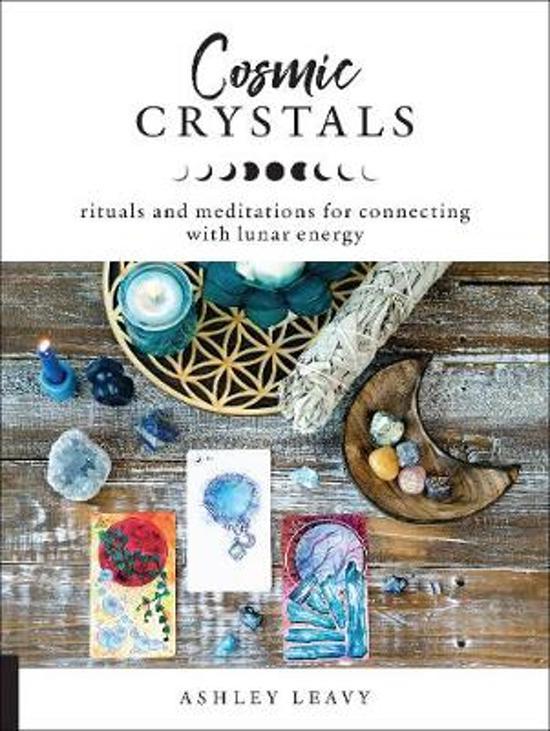 Boek cover Cosmic Crystals van Ashley Leavy (Paperback)
