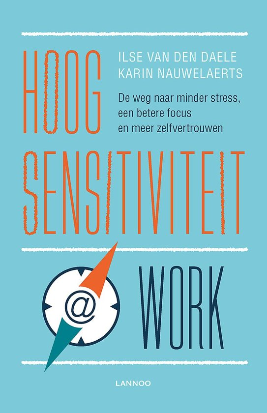 Hoogsensitiviteit @ work