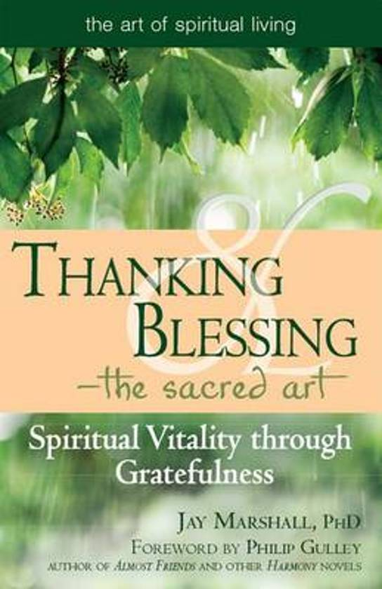 Thanking & Blessing-The Sacred Art