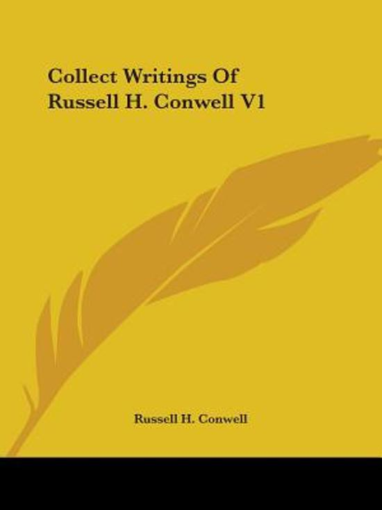 Collect Writings Of Russell H. Conwell V1