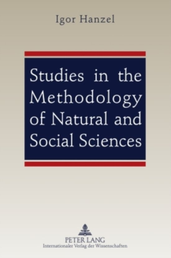 Studies in the Methodology of Natural and Social Sciences