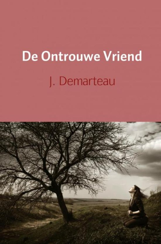 De ontrouwe vriend - J. Demarteau  