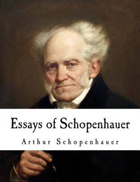 essays of schopenhauer gutenberg Two essays by arthur schopenhauer : i on the fourfold root of the principle of sufficient reason, ii project gutenberg.
