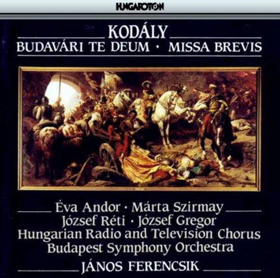 Budavari Tedeum/Missa Brevis