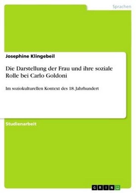 Die Darstellung der Frau und ihre soziale Rolle bei Carlo Goldoni