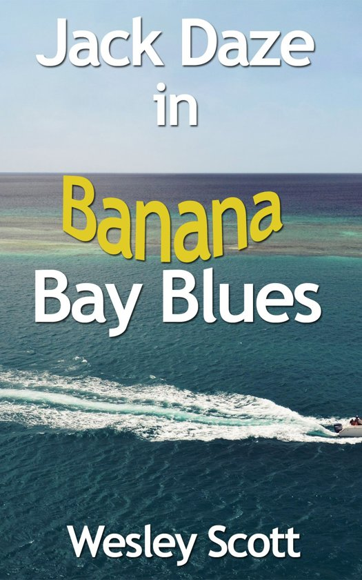 Jack Daze in Banana Bay Blues