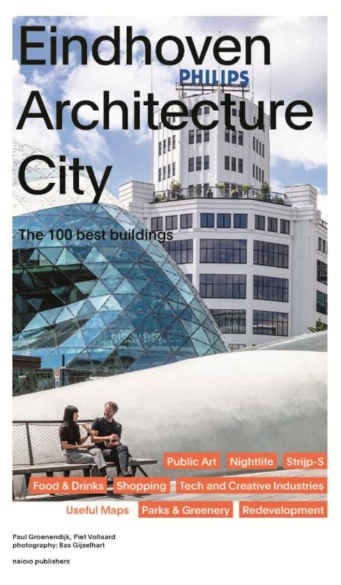 Eindhoven City of Architecture - 100 Best Buildings