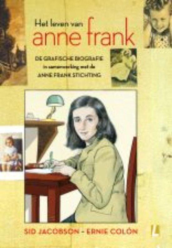 het leven van anne frank de grafische biografie - Anne Frank Lebenslauf