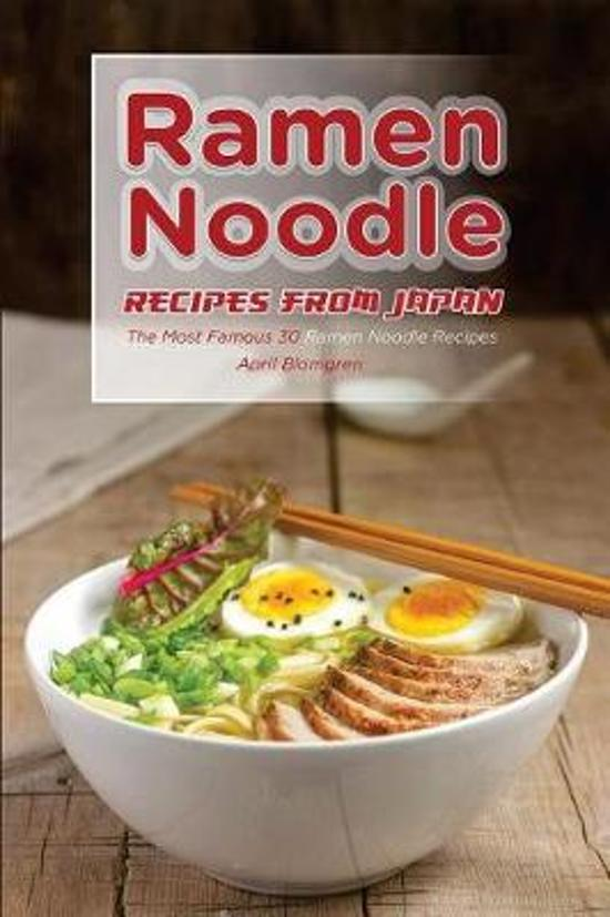 Ramen Noodle Recipes from Japan