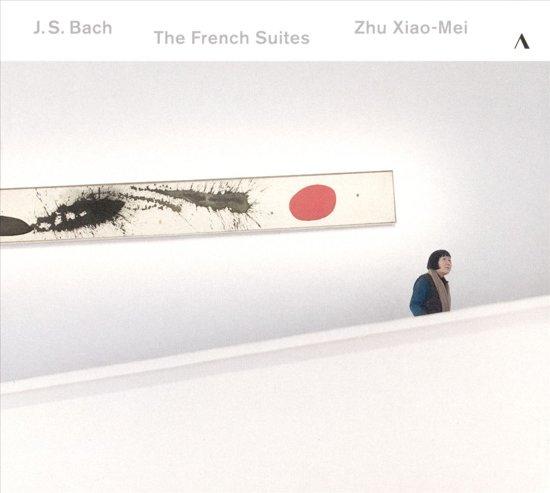 Zhu Xiao-Mei - The French Suites