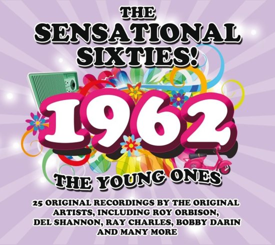 Sensational Sixties! 1962 The Young