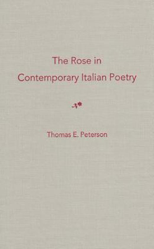 The Rose in Contemporary Italian Poetry