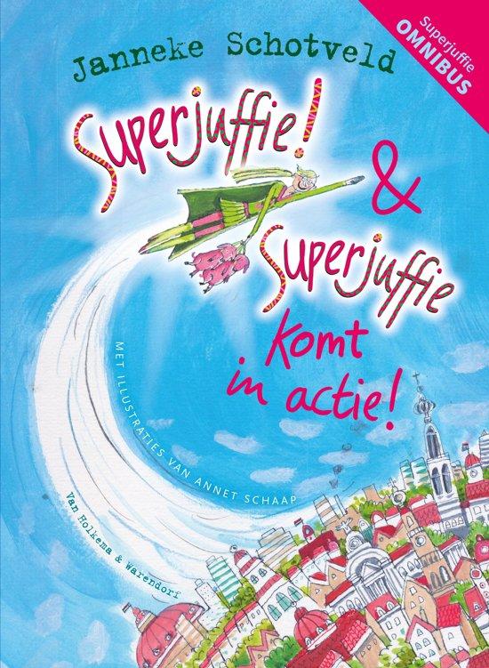 Superjuffie! & Superjuffie komt in actie (deel 1 & 2 gebundeld)