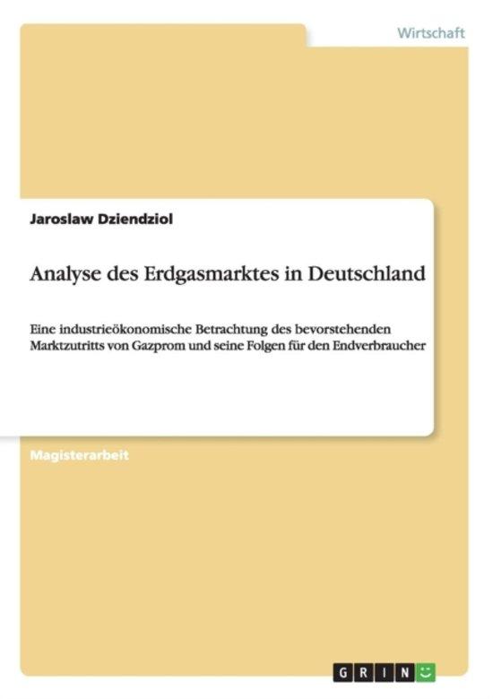 Analyse Des Erdgasmarktes in Deutschland