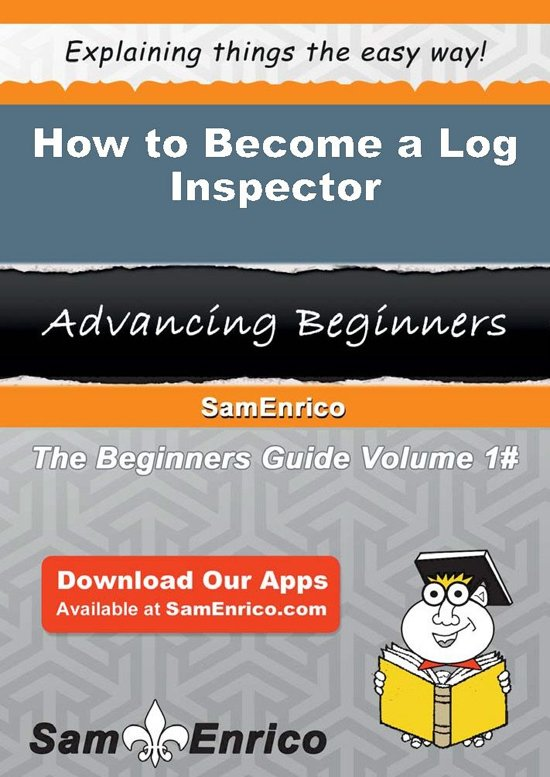 How to Become a Log Inspector