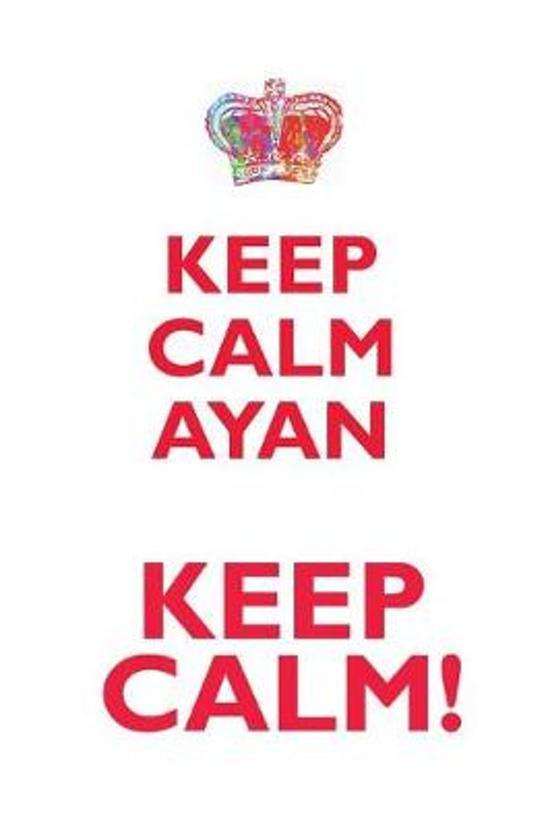 Keep Calm Ayan! Affirmations Workbook Positive Affirmations Workbook Includes