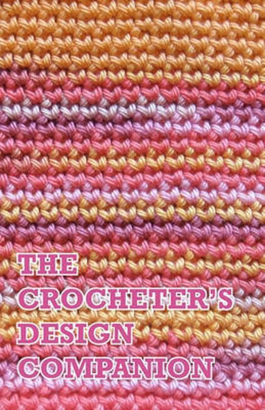 The Crocheter's Design Companion