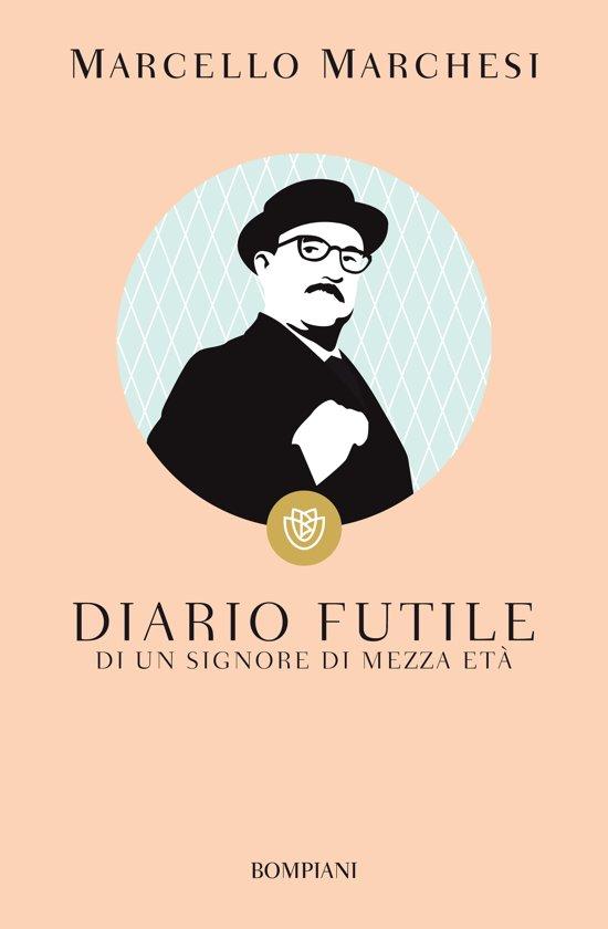 Bolcom Diario Futile Ebook Marcello Marchesi 9788858768334