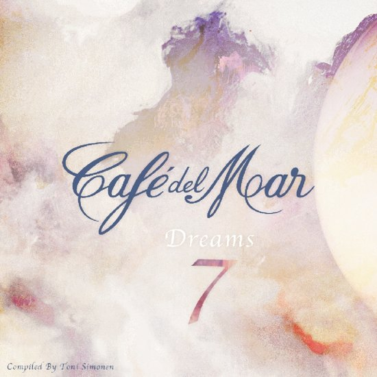 Cafe Del Mar Dreams 7
