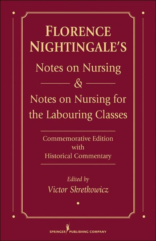 notes on nursing Notes on nursing: what it is and what it is not is a book first published by florence nightingale in 1859[1] a 76-page volume with 3 page appendix published by harrison of pall mall, it was intended to.