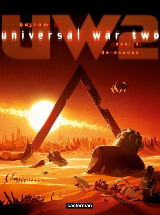Universal war two Hc03. de exodus - Denis Bajram |